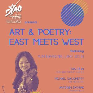 More Info for DYAO presents Art & Poetry: East Meets West