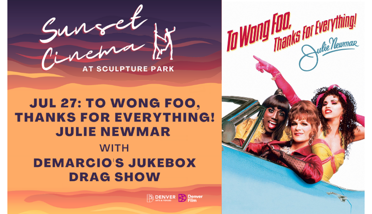 Sunset Cinema: To Wong Foo Thanks For Everything, Julie Newmar
