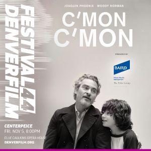 More Info for Denver Film Festival: C'mon C'mon