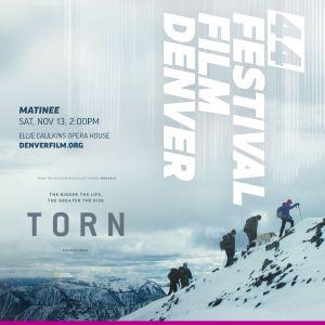 More Info for Denver Film Festival: Torn