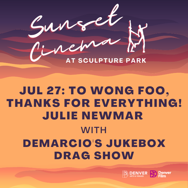 More Info for Sunset Cinema: To Wong Foo Thanks For Everything, Julie Newmar